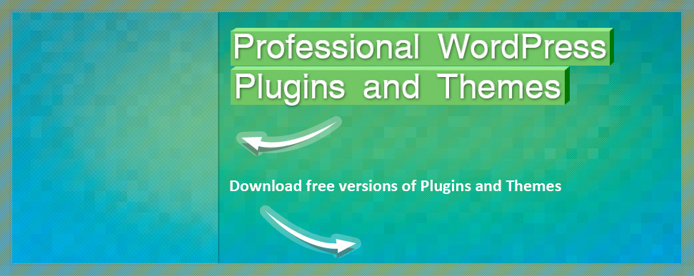 Download free versions of Plugins and Themes